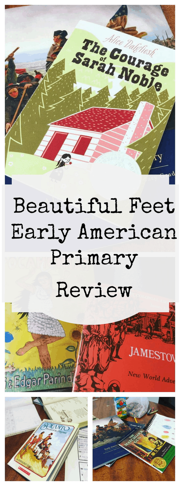 Beautiful Feet Books – Early American Primary: An Honest Review